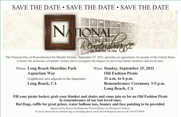 SAVE THE DATE • SAVE THE DATE • SAVE THE DATEThe National Day of Remembrance for Murder Victims, September 25, 2011, provi...