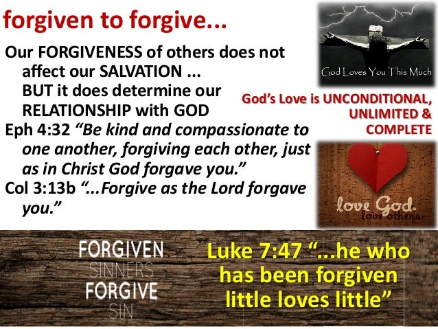 he who has been forgiven much loves much