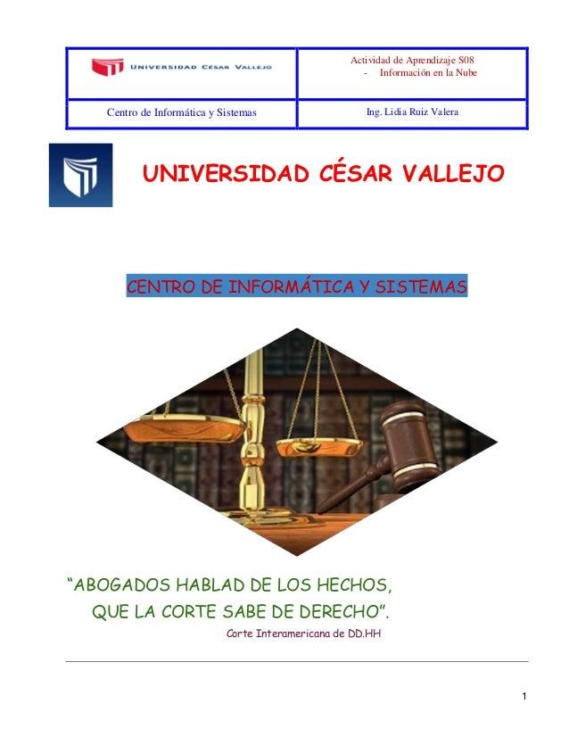 Actividad de Aprendizaje S08 - Información en la Nube Centro de Informática y Sistemas Ing. Lidia Ruiz Valera 1 UNIVERSIDA...