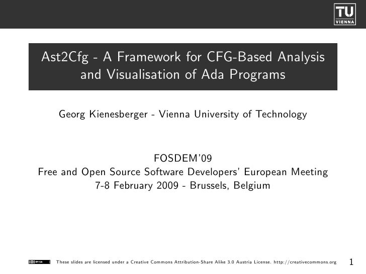 Ast2Cfg - A Framework for CFG-Based Analysis       and Visualisation of Ada Programs      Georg Kienesberger - Vienna Univ...