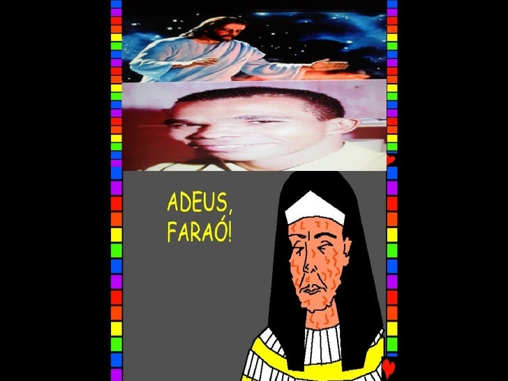 ADEUS, FARAÓ!