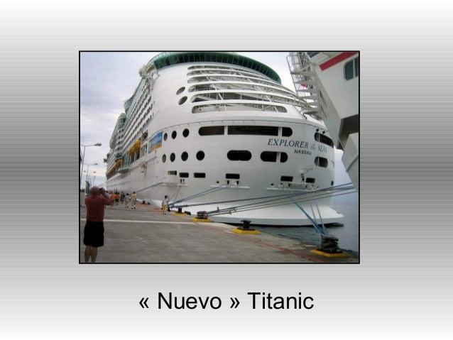 « Nuevo » Titanic