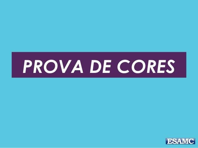 PROVA DE CORES