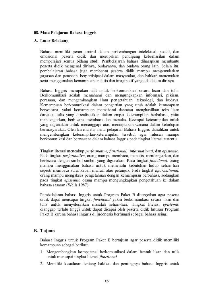 08. Mata Pelajaran Bahasa InggrisA. Latar Belakang   Bahasa memiliki peran sentral dalam perkembangan intelektual, sosial,...