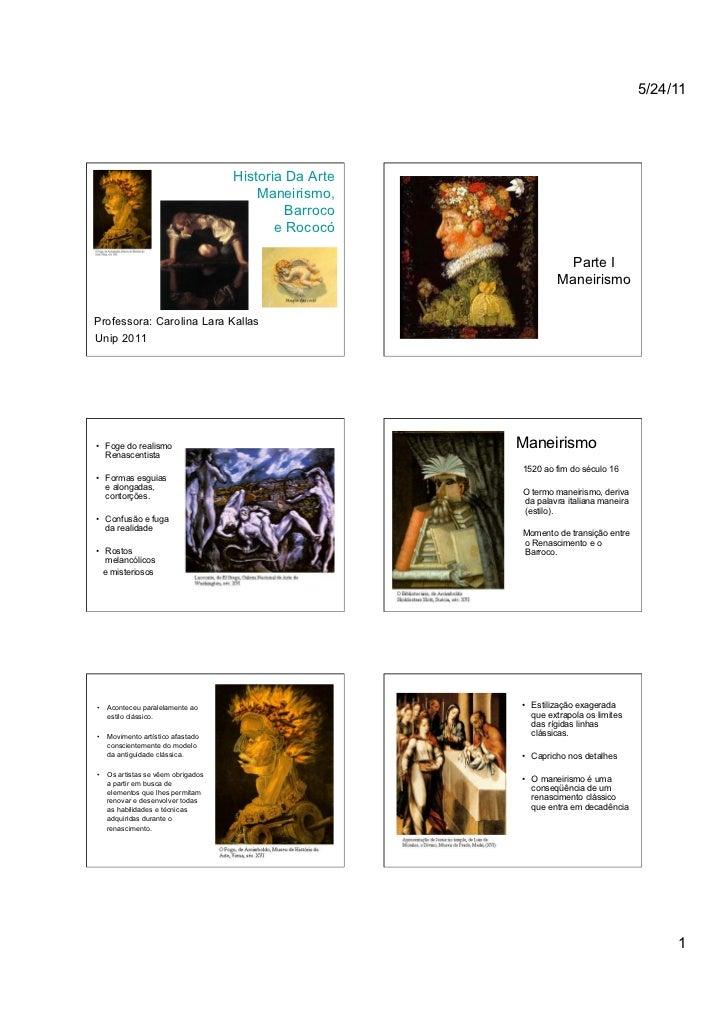 5/24/11                                   Historia Da Arte                                       Maneirismo,              ...