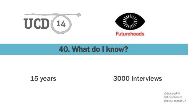 40 things you didn't know about UX recruitment and were too afraid to ask Slide 2