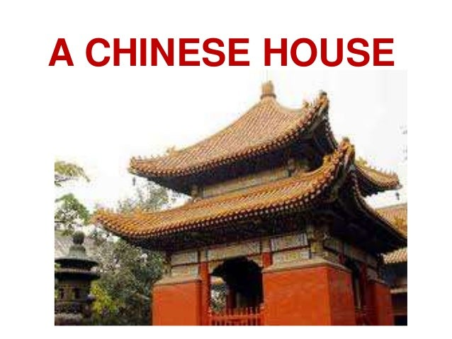 A CHINESE HOUSE