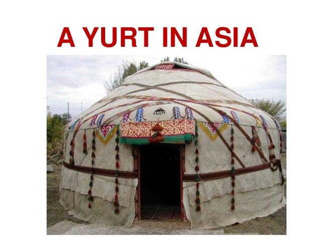 A YURT IN ASIA