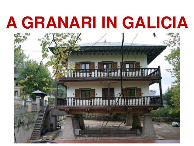 A GRANARI IN GALICIA