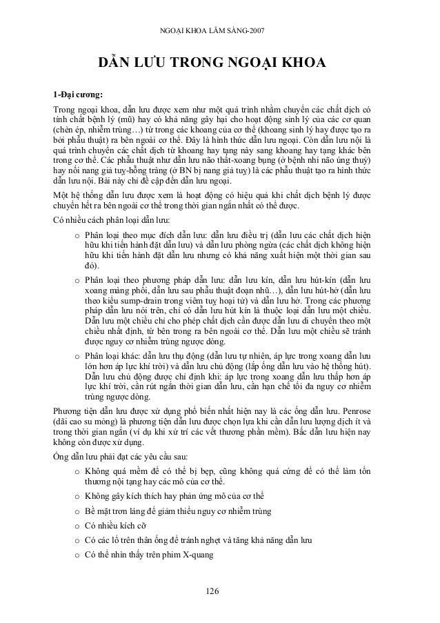 NGOẠI KHOA LÂM SÀNG-2007            DẪN LƯU TRONG NGOẠI KHOA1-Đại cương:Trong ngoại khoa, dẫn lưu được xem như một quá trì...