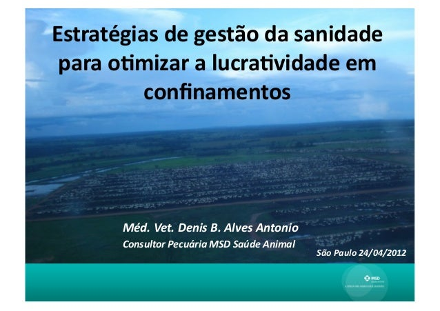 Estratégias de gestão da sanidade  para o0mizar a lucra0vidade em            confinamentos          ...