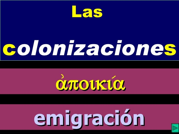 Las   c olonizacione s  emigración