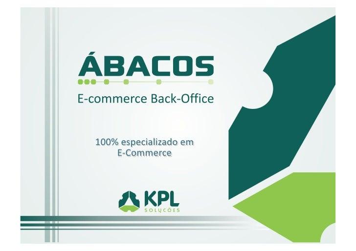 100% especializado em     E-‐Commerce