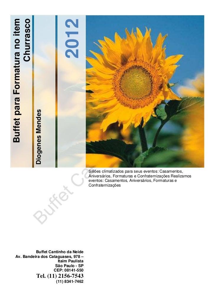 2012Buffet para Formatura no item                   Churrasco                                Diogenes Mendes              ...