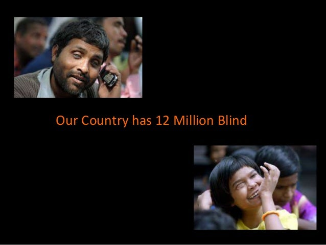 Our Country has 12 Million Blind