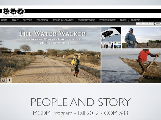 PEOPLE AND STORYMCDM Program - Fall 2012 - COM 583