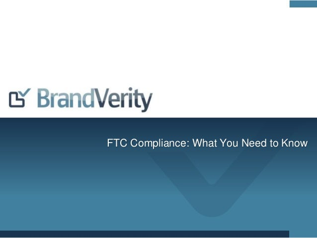 FTC Compliance: What You Need to Know