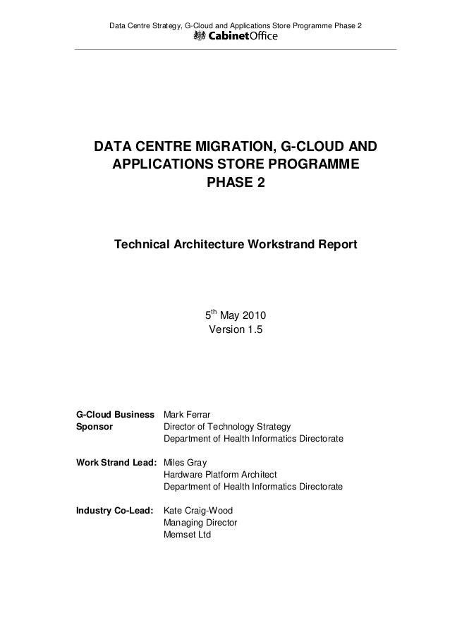 Data Centre Strategy, G-Cloud and Applications Store Programme Phase 2  DATA CENTRE MIGRATION, G-CLOUD AND APPLICATIONS ST...