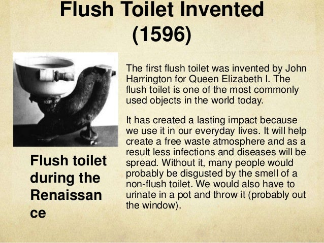 a history of the first flush toilet Before the invention of the flush-toilet,  a brief history of the modern-day toilet  thus creating the first royal flush so how does a flush-toilet actually.