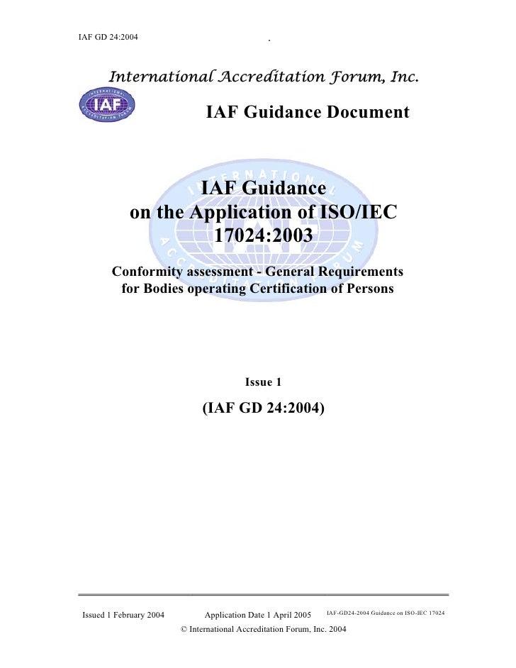 IAF GD 24:2004                                   .      International Accreditation Forum, Inc.                           ...