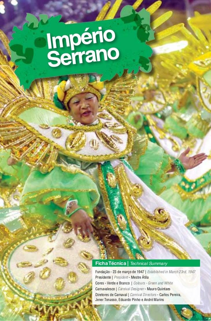 ImpérioSerrano    Ficha Técnica | Technical Summary    Fundação - 23 de março de 1947 | Established in March 23rd, 1947   ...