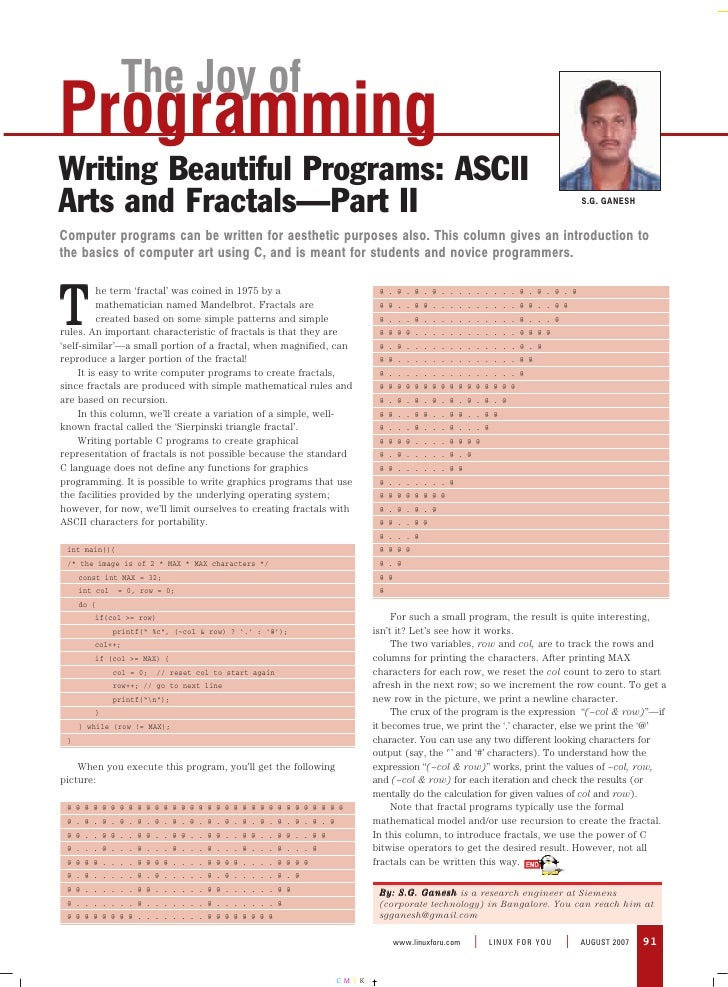 The Joy of Programming Writing Beautiful Programs: ASCII Arts and Fractals—Part II                                        ...