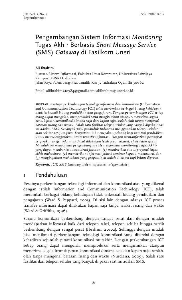JUSI Vol. 1, No. 2 ISSN 2087-8737 September 2011 81 Pengembangan Sistem Informasi Monitoring Tugas Akhir Berbasis Short Me...
