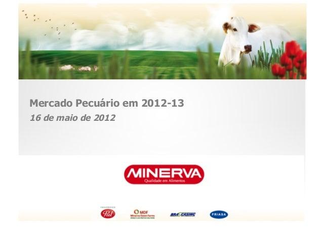 Mercado Pecuário em 2012-1316 de maio de 2012