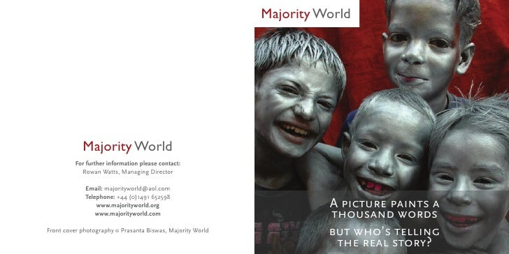 Majority World                 Majority World           For further information please contact:             Rowan Watts, M...