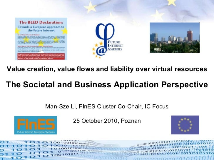 Value creation, value flows and liability over virtual resources The Societal and Business Application Perspective Man-Sze...