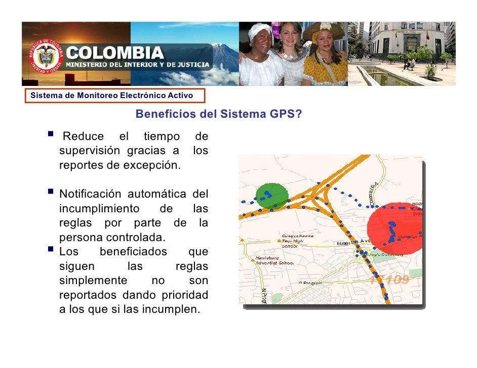Sistema de Monitoreo Electrónico Activo                           Beneficios del Sistema GPS?        Reduce el tiempo     ...