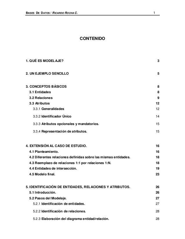 BASES DE DATOS / RICARDO ROCHA C.                                   1                                    CONTENIDO1. QUÉ E...