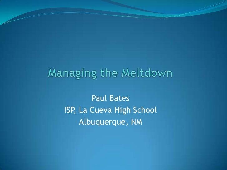 Paul BatesISP, La Cueva High School     Albuquerque, NM