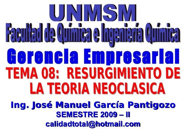 Ing. José Manuel García PantigozoIng. José Manuel García PantigozoSEMESTRE 2009 – IISEMESTRE 2009 – IIcalidadtotal@hotmail...