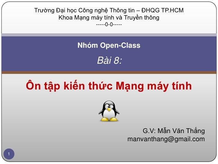 Trường Đại học Công nghệ Thông tin – ĐHQG TP.HCM             Khoa Mạng máy tính và Truyền thông                        ---...