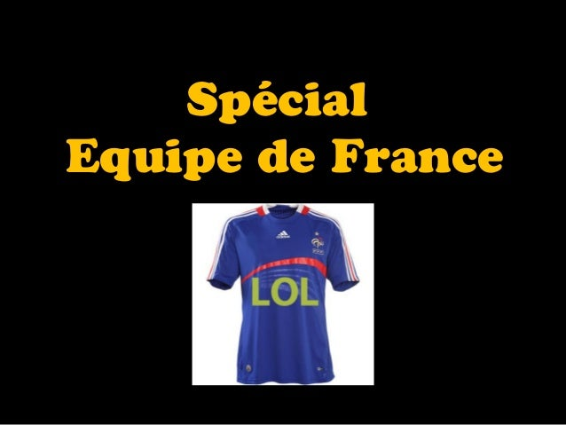 Spécial Equipe de France Diaporama PPS réalisé pour http://www.diaporamas-a-la-con.com