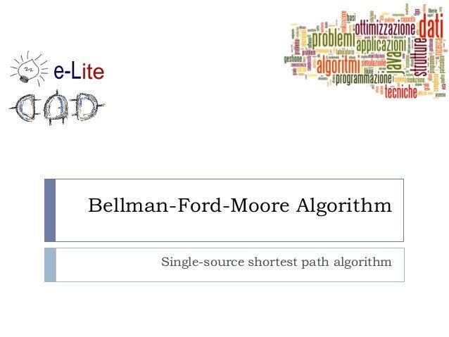 Bellman-Ford-Moore AlgorithmSingle-source shortest path algorithm