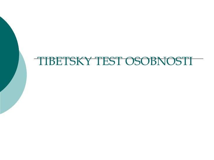 TIBETSKY TEST OSOBNOSTI