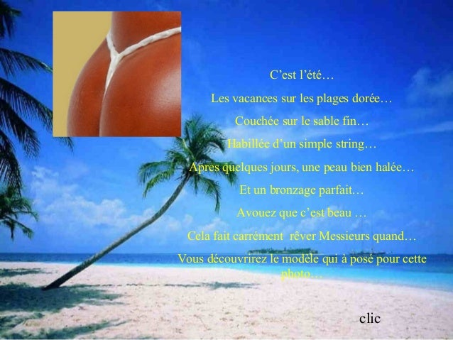 Diaporama PPS réalisé pour http://www.diaporamas-a-la-con.com C'est l'été… Les vacances sur les plages dorée… Couchée sur ...