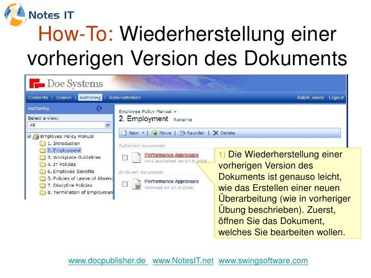 How-To: Wiederherstellung einer vorherigen Version des Dokuments                                           1) Die Wiederhe...
