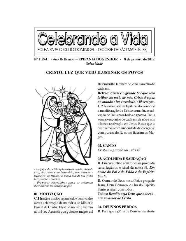 Nº 1.894     (Ano B/ Branco) - EPIFANIA DO SENHOR - 8 de janeiro de 2012                                   Solenidade     ...