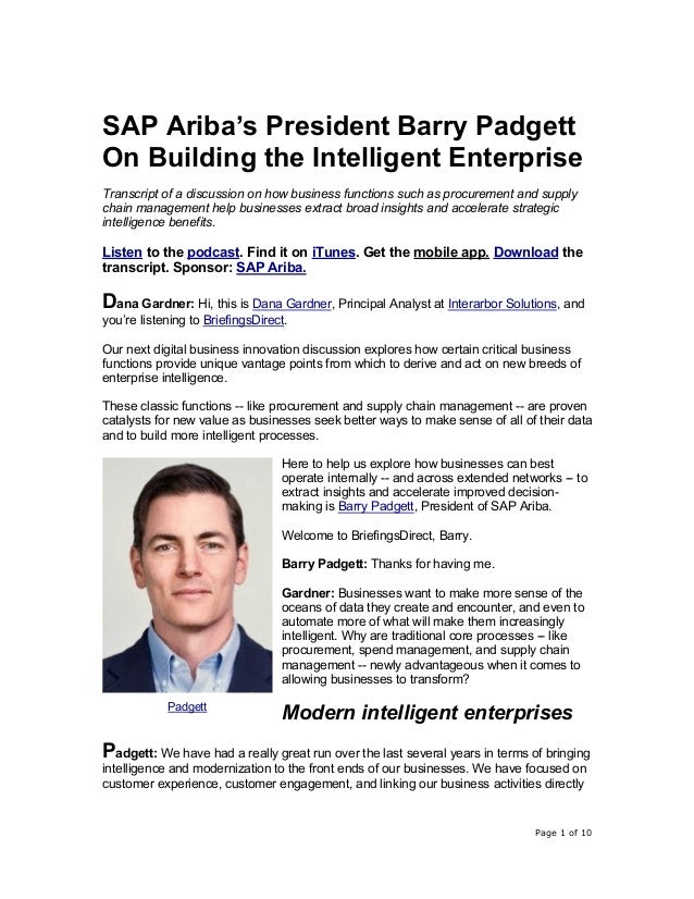 Page 1 of 10 SAP Ariba's President Barry Padgett On Building the Intelligent Enterprise Transcript of a discussion on how ...