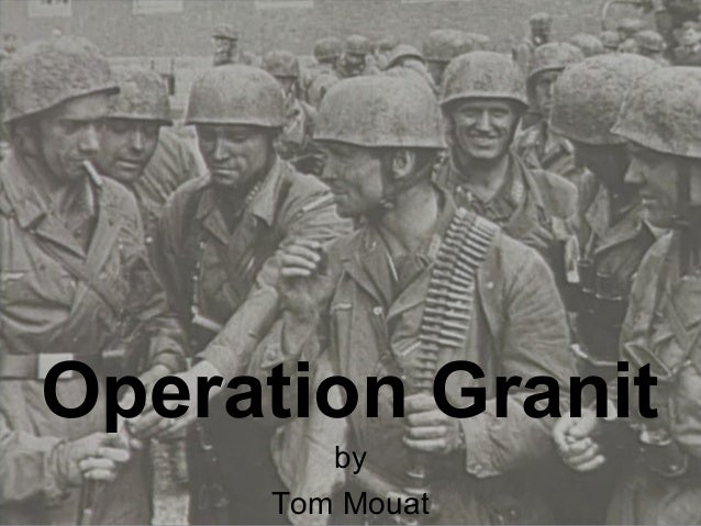 Operation Granit by Tom Mouat