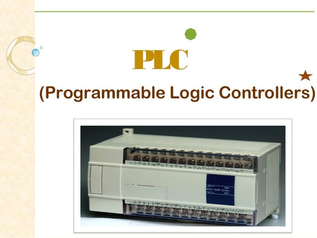 programmable logic control Memory and programmable logic  • timing and control operations, and almost every other function a system must perform programmable logic device.