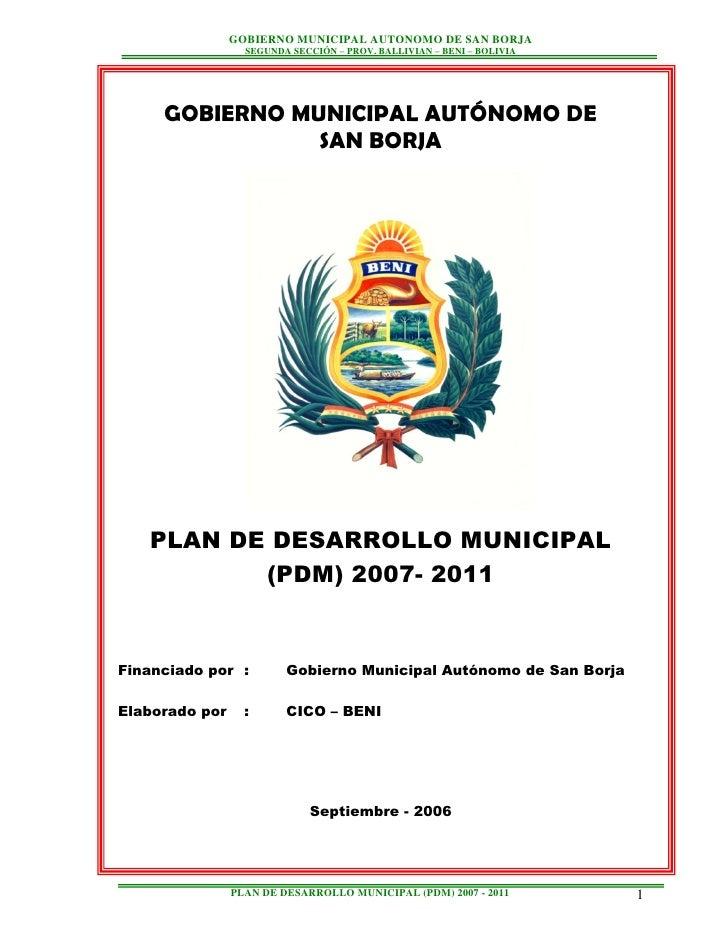 GOBIERNO MUNICIPAL AUTONOMO DE SAN BORJA                  SEGUNDA SECCIÓN – PROV. BALLIVIAN – BENI – BOLIVIA     GOBIERNO ...