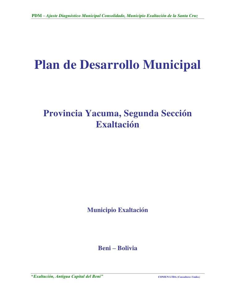 PDM – Ajuste Diagnóstico Municipal Consolidado, Municipio Exaltación de la Santa Cruz Plan de Desarrollo Municipal      Pr...