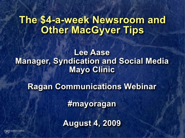 The $4-a-week Newsroom and     Other MacGyver Tips               Lee Aase Manager, Syndication and Social Media           ...