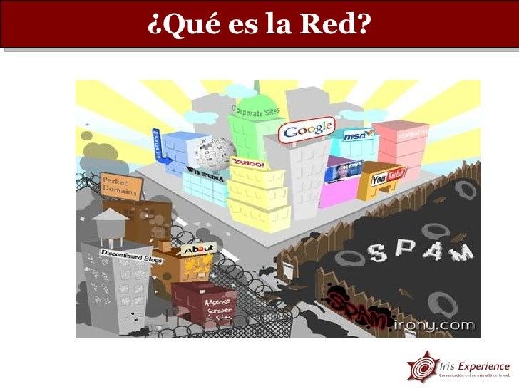 ¿Qué es la Red?