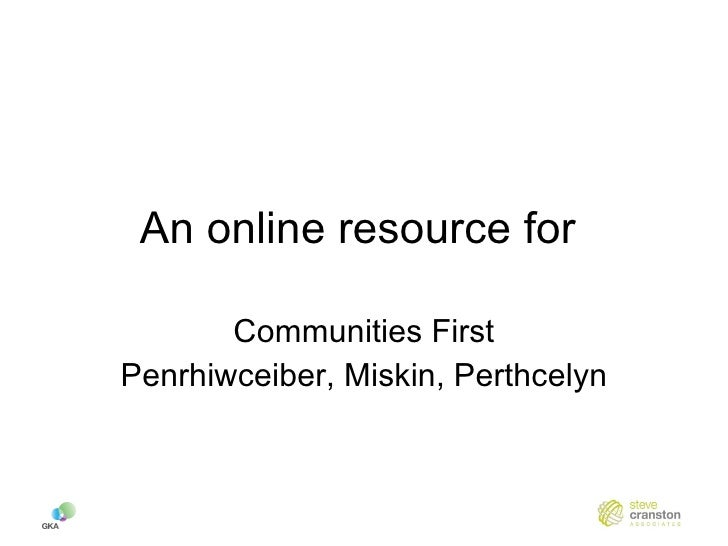An online resource for  Communities First Penrhiwceiber, Miskin, Perthcelyn