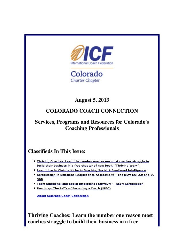 August 5, 2013 COLORADO COACH CONNECTION Services, Programs and Resources for Colorado's Coaching Professionals Classified...